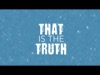 Truth | 70X7 Media | Preaching Today Media