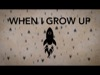 When I Grow Up | Dive Media | Preaching Today Media
