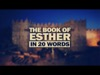 Book Of Esther In 20 Words | Adoption Media | Preaching Today Media