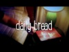 Daily Bread | blakeDmedia | Preaching Today Media
