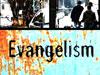 EVANGELISM: HERE I AM LORD, SEND ME