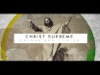 Christ Supreme | Brightside Creative | Preaching Today Media