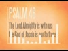 Psalm 46 | Central Creative | Preaching Today Media