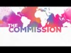 The Commission | Centerline New Media | Preaching Today Media
