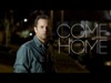 Come Home Featuring Kirk Cameron | Caleb Price Productions | Preaching Today Media