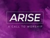 Arise | Dan Stevers | Preaching Today Media