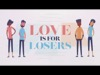 Love Is For Losers | Dan Stevers | Preaching Today Media