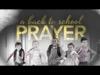 A Back To School Prayer   Freebridge Media   Preaching Today Media
