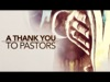 A Thank You To Pastors | Freebridge Media | Preaching Today Media