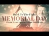 Back To The Fight (Memorial Day) | Freebridge Media | Preaching Today Media