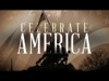 Celebrate America | Freebridge Media | Preaching Today Media
