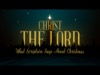 Christ The Lord | Freebridge Media | Preaching Today Media