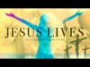 Jesus Lives | Freebridge Media | Preaching Today Media