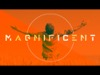 Magnificent | Freebridge Media | Preaching Today Media