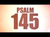 Psalm 145 | Freebridge Media | Preaching Today Media