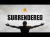 Surrendered | Freebridge Media | Preaching Today Media