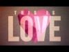This Is Love | Freebridge Media | Preaching Today Media