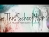 This School Year (A Prayer For Our Children) | Freebridge Media | Preaching Today Media