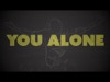 You Alone | Freebridge Media | Preaching Today Media