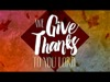 We Give Thanks | Floodgate Productions | Preaching Today Media