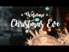 WELCOME TO CHRISTMAS EVE