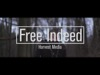 Free Indeed | Harvest Media | Preaching Today Media
