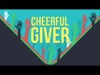 Cheerful Giver | Hyper Pixels Media | Preaching Today Media