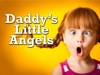 Daddy's Little Angels | Hyper Pixels Media | Preaching Today Media