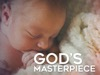 God's Masterpiece | Hyper Pixels Media | Preaching Today Media