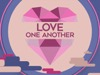 Love One Another | Hyper Pixels Media | Preaching Today Media