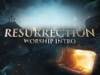 Resurrection Worship Intro | Hyper Pixels Media | Preaching Today Media