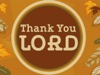 Thank You Lord | Hyper Pixels Media | Preaching Today Media