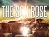 The Son Rose | Hyper Pixels Media | Preaching Today Media