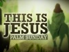 This Is Jesus (Palm Sunday) | Hyper Pixels Media | Preaching Today Media