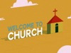 Welcome To Church | Hyper Pixels Media | Preaching Today Media