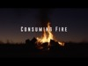 Consuming Fire | Igniter Media | Preaching Today Media