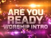 Are You Ready Worship Intro | Motion Worship | Preaching Today Media