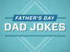 Father's Day Dad Jokes | Motion Worship | Preaching Today Media
