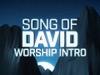 Song Of David Worship Intro   Motion Worship   Preaching Today Media