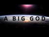 A Big God | Nathan Weisser | Preaching Today Media