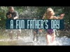 A Fun Father's Day | Remedy Media | Preaching Today Media
