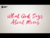 What God Says About Moms | Creative Sheep | Preaching Today Media