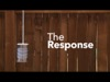 The Response | Ryan Emerick Media | Preaching Today Media