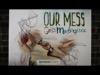 Our Mess, God's Masterpiece | Skit Guys Studios | Preaching Today Media
