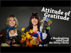 Attitude Of Gratitude | Skitzy Chicks | Preaching Today Media