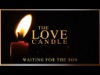 Advent: The Love Candle | Steelehouse Media Group | Preaching Today Media