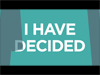 I Have Decided | Tim Gosnell | Preaching Today Media