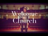 Welcome To Church | The Poetic | Preaching Today Media