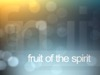 Fruit Of The Spirit Intro | Vertical Hold Media | Preaching Today Media