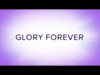 Glory Forever | Shift Worship | Preaching Today Media